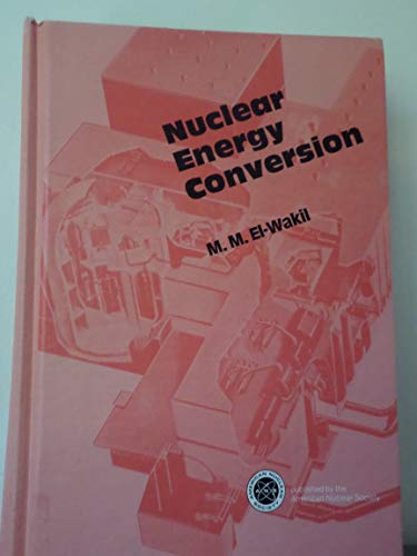 9780894480157: Nuclear Energy Conversion
