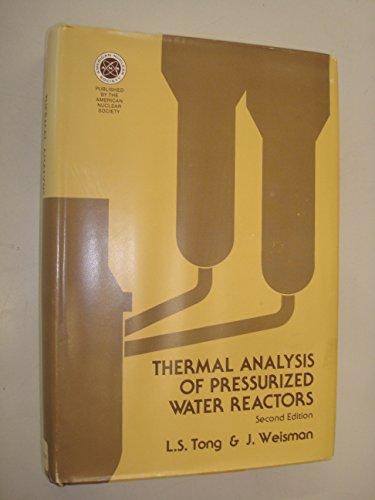 9780894480195: Thermal Analysis of Pressurized Water Reactors