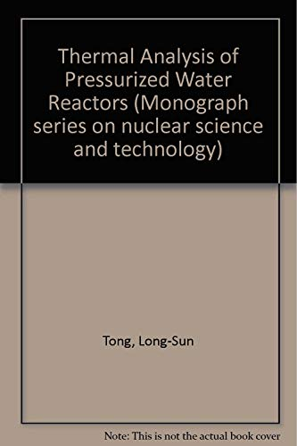 9780894480195: Thermal Analysis of Pressurized Water Reactors (Nuclear science and technology series)