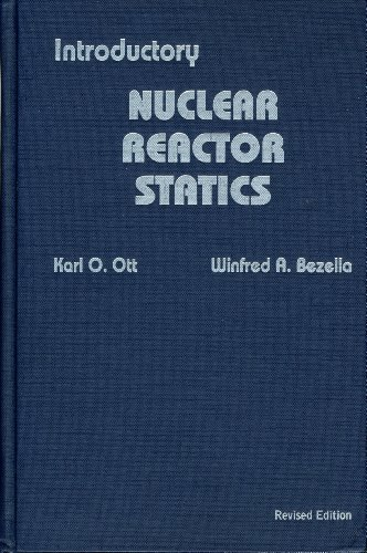 9780894480331: Introductory Nuclear Reactor Statics
