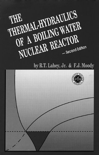 9780894480379: The Thermal-Hydraulics of a Boiling Water Nuclear Reactor