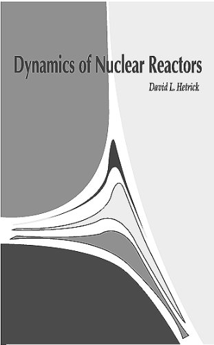 9780894484537: Dynamics of Nuclear Reactors