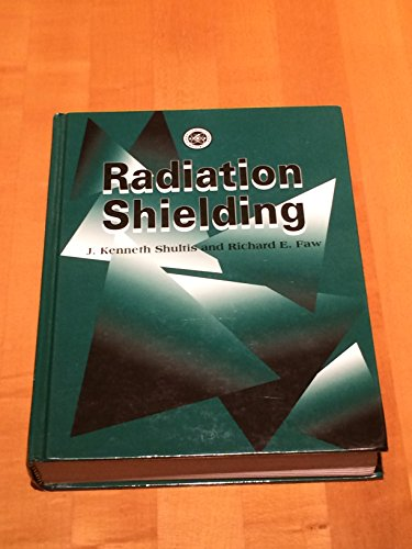 9780894484568: Radiation Shielding