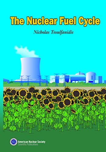 The Nuclear Fuel Cycle: Nicholas Tsoulfanidis