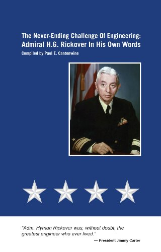 9780894485770: The Never-Ending Challenge of Engineering: Admiral H.G. Rickover in His Own Words