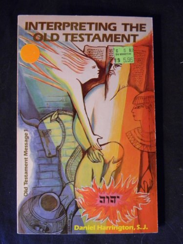 9780894532368: Interpreting the Old Testament: A Practical Guide (Old Testament Message, A Biblical-Theological Commentary, Vol. 1)