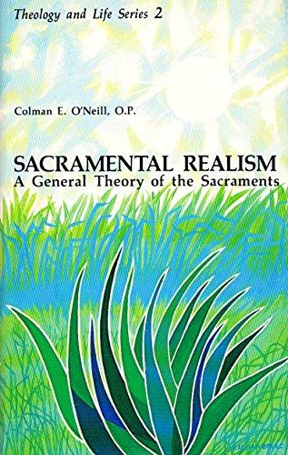 9780894532979: Sacramental Realism: A General Theory of the Sacraments