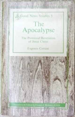 9780894533105: The Apocalypse: The Perennial Revelation of Jesus Christ (Good News Studies Vol. 5)