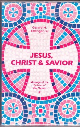 9780894533143: Jesus, Christ and Savior (Message of the Fathers of the Church)