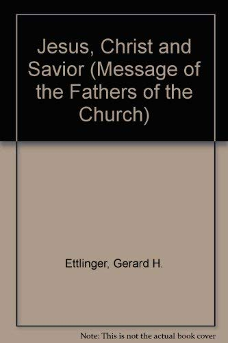 9780894533426: Jesus, Christ and Savior (Message of the Fathers of the Church)