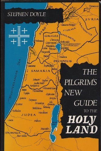 9780894534409: The Pilgrim's New Guide to the Holy Land