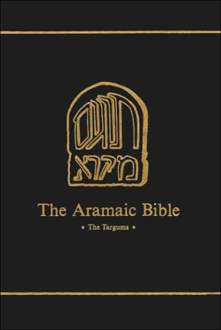Targum Onkelos to Exodus: Translated, With Apparatus and Notes (Aramaic Bible, Vol 7): Grossfeld, ...