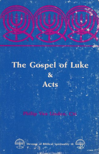 9780894535765: Gospel of Luke and Acts (Message of Biblical Spirituality)