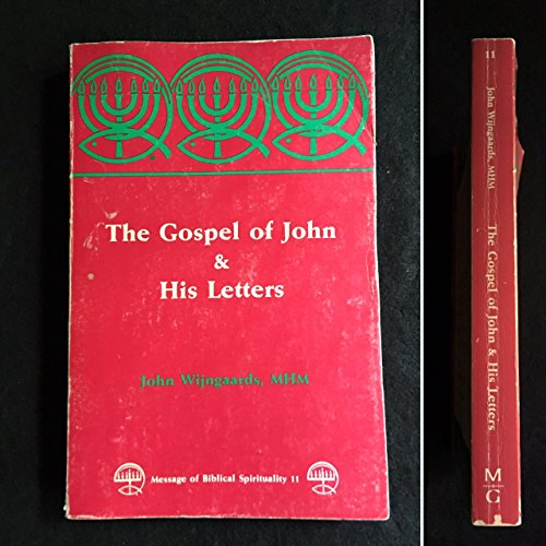 Gospel of John and His Letters
