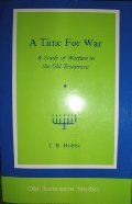 9780894536564: 003: A Time for War: A Study of Warfare in the Old Testament (Old Testament studies)