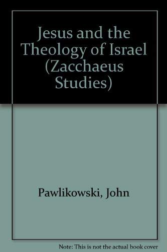 9780894536830: Jesus and the Theology of Israel