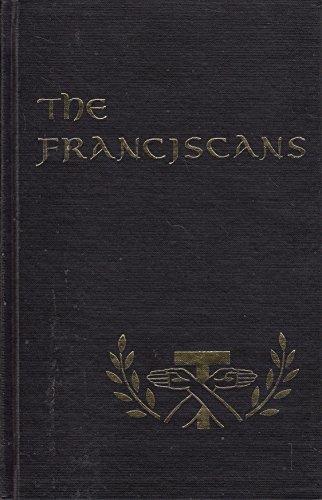 The Franciscans: Short, William J.