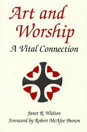 9780894537363: Art and Worship: A Vital Connection