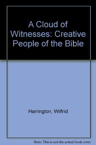 9780894537479: A Cloud of Witnesses: Creative People of the Bible