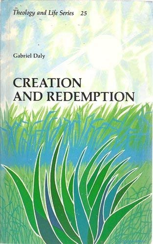 9780894537486: Creation and Redemption (Theology and Life Series - 25)