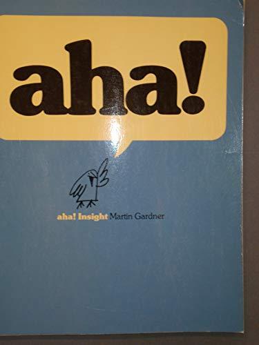 Aha! Aha! Insight: Martin Gardner