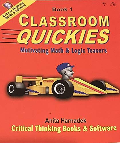 9780894550133: Classroom Quickies: Motivating Math & Logic Teasers, Book 1
