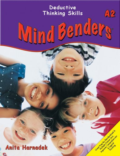 Mind Benders A2 : Deductive Thinking Skills: Anita Harnadek