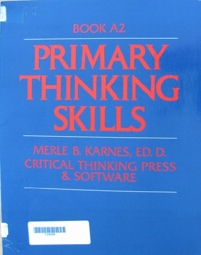 9780894553455: Primary Thinking Skills Book A2
