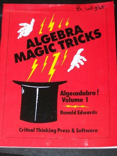 9780894554612: Algebra Magic Tricks: Algecadabra! / Volume 1