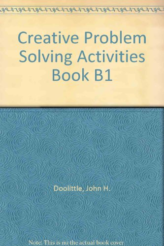 Creative Problem Solving Activities Book B1: Doolittle, John H.