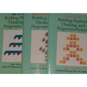 Building Algebraic Thinking with Progressive Patterns, Vol. 1: Pattern Blocks: Willcutt, J. Robert