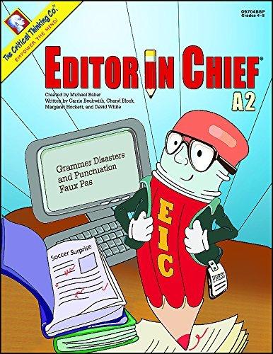 Editor in Chief A2 : Grammar Disasters: Cheryl Block; Margaret