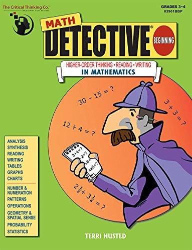 9780894558023: Math Detective Beginning: Highter-order Thinking-reading-writing in Mathematics