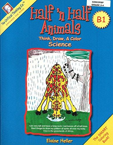 9780894558689: Thinker Doodles : Think, Draw & Color - Half-n-Half Animals, Book B1, Grades 2-4