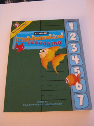 9780894558825: Beginning Mathematical Reasoning: Developing Math & Thinking Skills, Ages 3 & 4