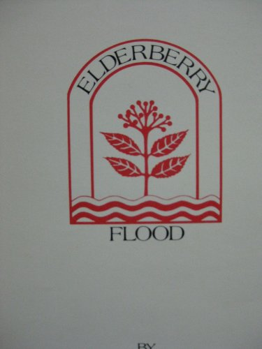 Elderberry Flood: The History, Lore, and Land of West Virginia Written in Verse Form: McNeill, ...
