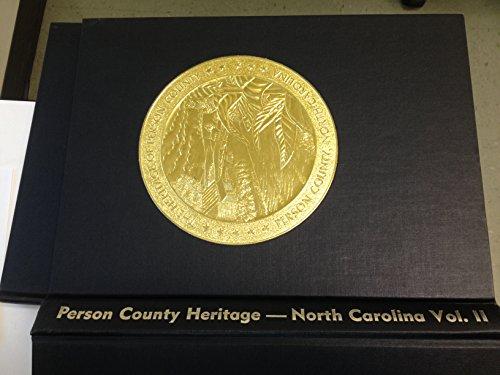 The Heritage of Person County (NC) Volume II: Eaker, Madeline Hall , Editor
