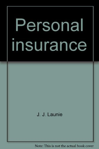 9780894620379: Personal insurance [Hardcover] by J. J. Launie; George E. Rejda