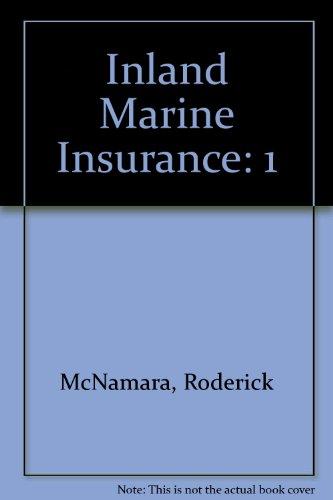 9780894620423: Inland Marine Insurance (Vol I & 2)