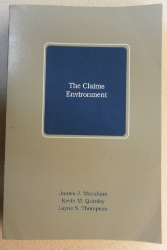 9780894620782: The Claims Environment