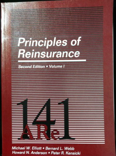 Principles of Reinsurance (Vol 1&2)(2nd ed) (Item: Elliott, Michael W.,