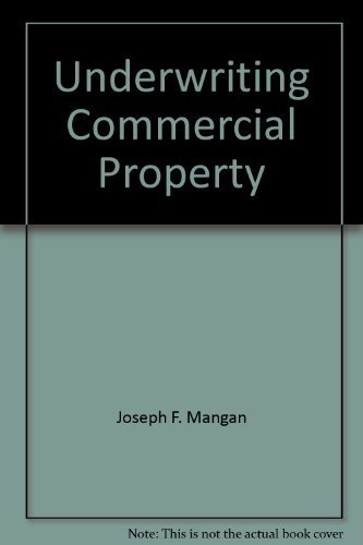 9780894620935: Underwriting commercial property