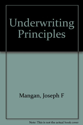 9780894620942: Underwriting Principles