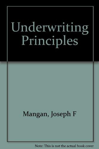 9780894620942: Underwriting Principles