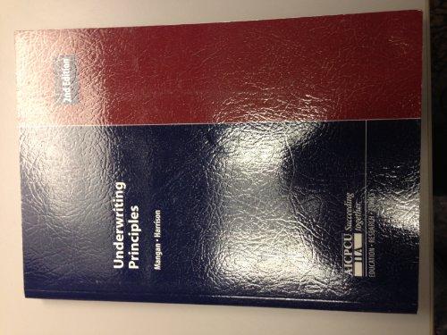 9780894621406: Underwriting Principles