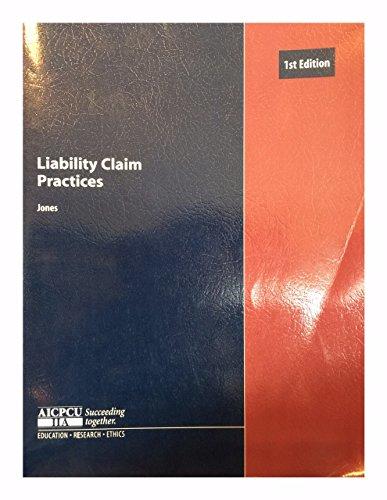 9780894621505: Liability Claim Practices