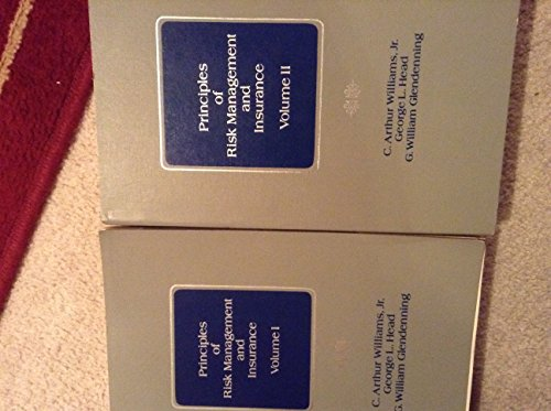 9780894630095: Principles of Risk Management and Insurance. Volume I, Volume II. 2 Vols.