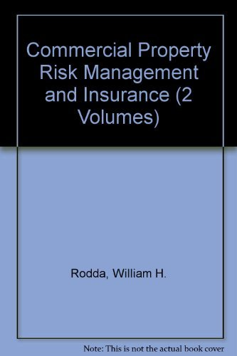 9780894630521: Commercial Property Risk Management and Insurance (2 Volumes)
