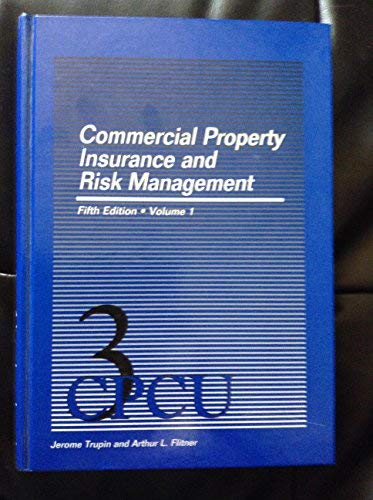 9780894630811: Commercial property insurance and risk management
