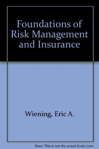 9780894631009: Foundations of Risk Management and Insurance